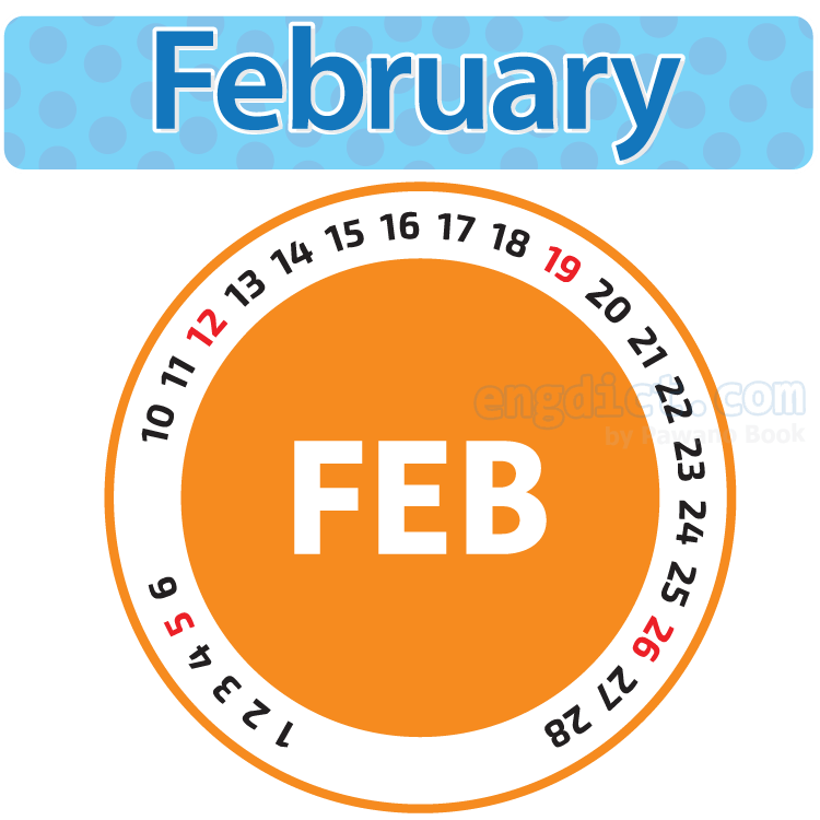 February แปลว่า เดือนกุมภาพันธ์