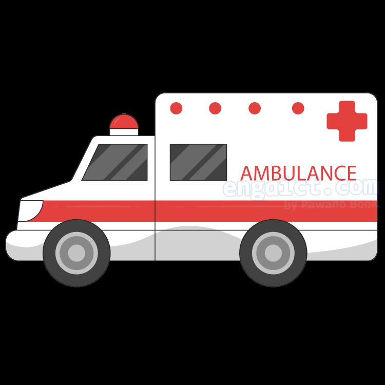 ambulance แปลว่า รถพยาบาล