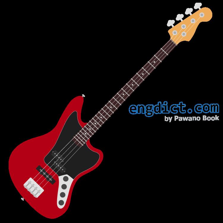 bass guitar แปลว่า กีตาร์เบส