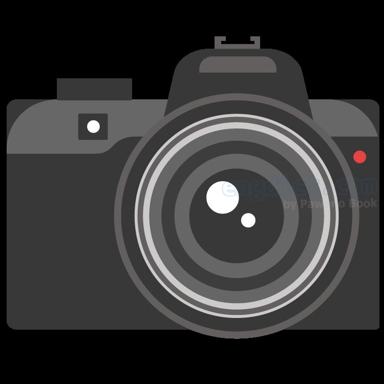 camera แปลว่า กล้องถ่ายภาพ