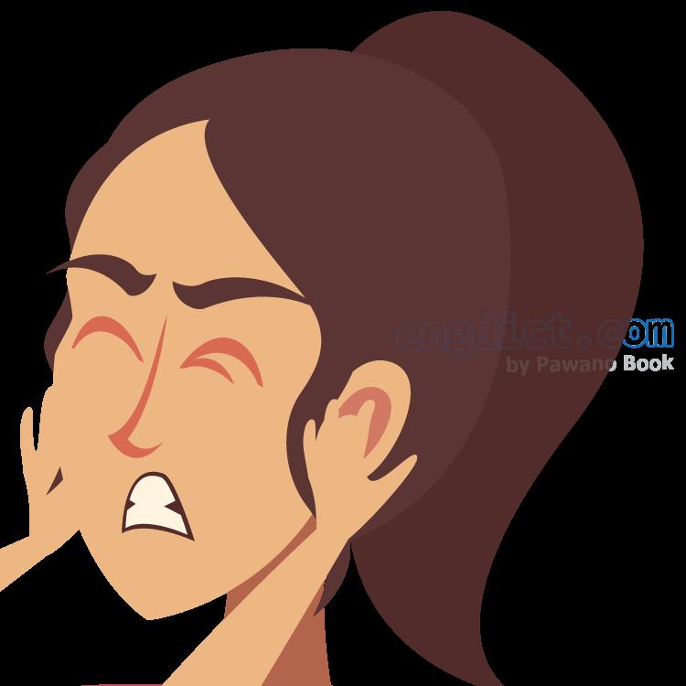 earache แปลว่า อาการปวดหู