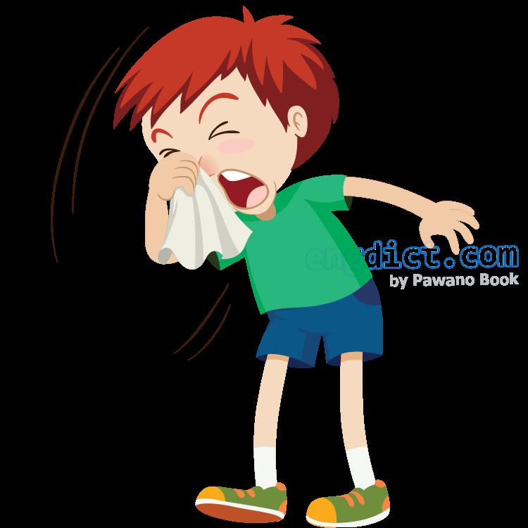 sneeze แปลว่า จาม