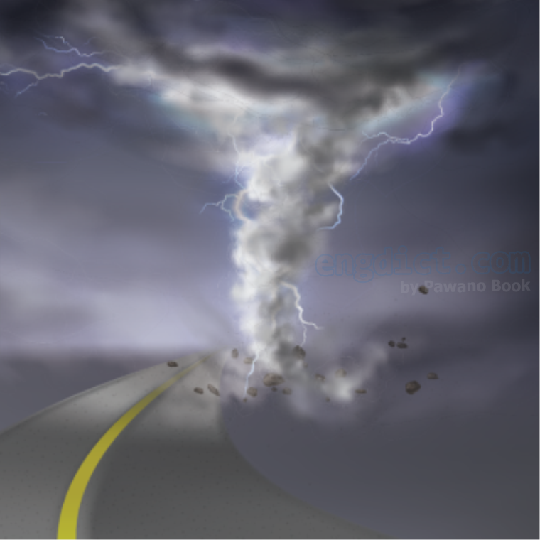 tornado แปลว่า พายุทอร์นาโด