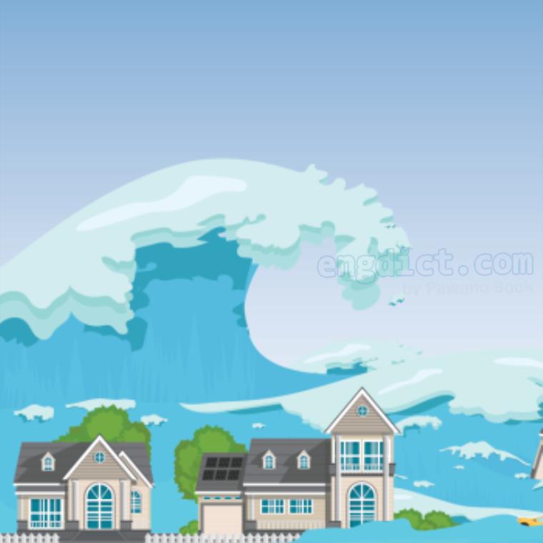 tsunami แปลว่า คลื่นสึนามิ