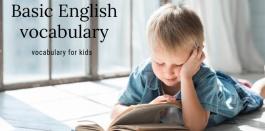 215 คำศัพท์ภาษาอังกฤษพื้นฐานสำหรับ ชั้นอนุบาล