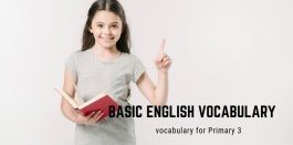 153 คำศัพท์ภาษาอังกฤษพื้นฐานสำหรับนักเรียน ชั้น ป.3