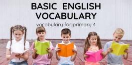 258 คำศัพท์ภาษาอังกฤษพื้นฐานสำหรับนักเรียน ชั้น ป.4