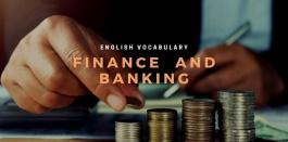 52 คำศัพท์ภาษาอังกฤษ เกี่ยวกับการเงินและการธนาคาร